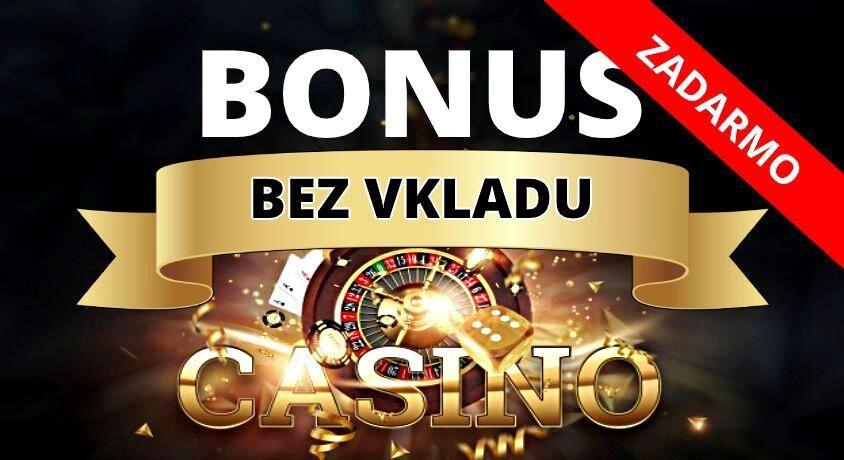 Kasíno bonus bez vkladu a registrácie