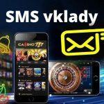 SMS casino vklady do sk kasína