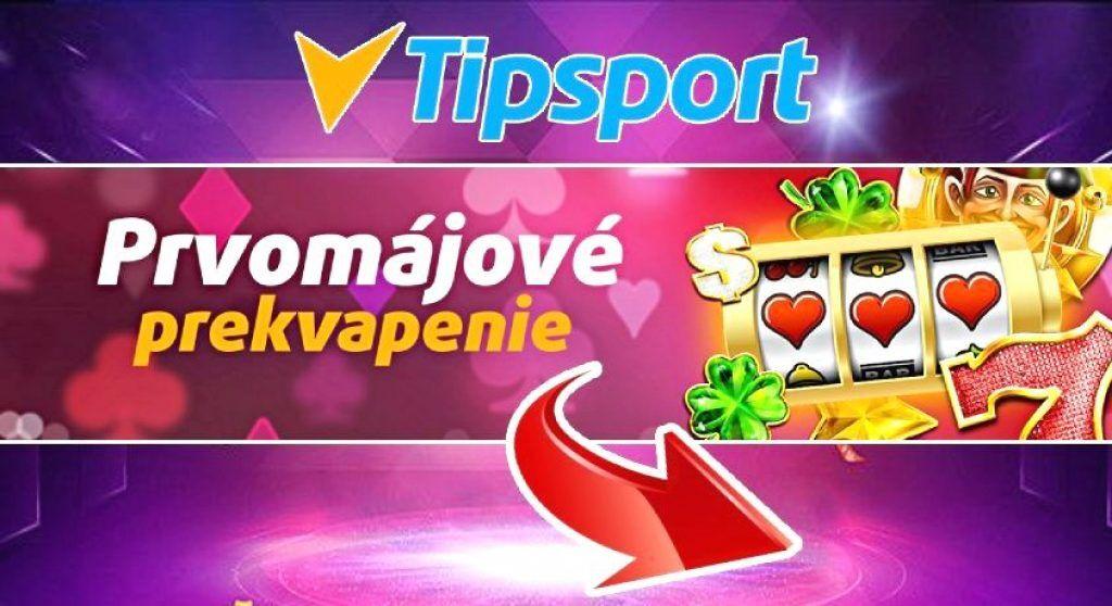 májové tipsport kasíno prekvapenie