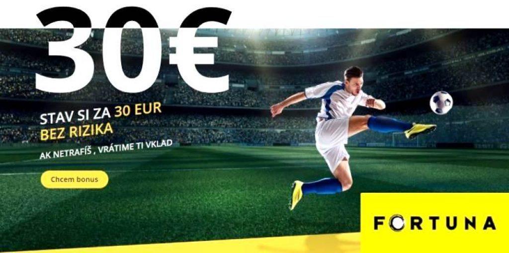 Fortuna kurzy dnes s 30€ bonus