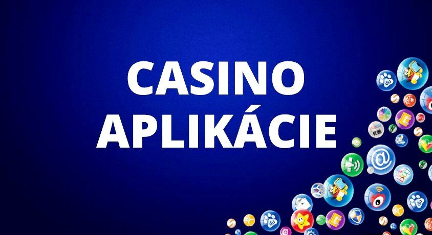 casino mobilná aplikácia